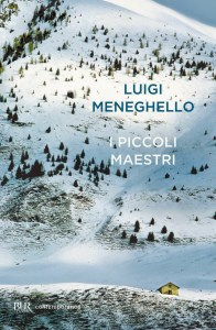 I piccoli maestri Luigi Meneghello Recensione UnLibro