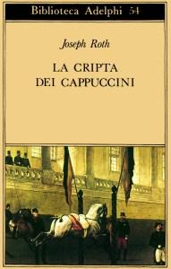 La cripta dei cappuccini Roth Joseph Recensione UnLibri