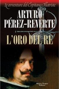 L'oro del re Perez Reverte Recensione UnLibro
