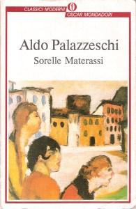 Sorelle Materassi Aldo Palazzeschi Recensione UnLibro