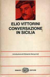 Conversazione in Sicilia Elio Vittorini Recensione Unlibro