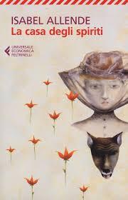 La casa degli spiriti Isabel Allende Recensione UnLibro