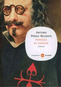 Purezza di sangue Arturo Pérez-Reverte Recensione UnLibro
