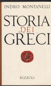 Storia dei greci Indro Montanelli Recensione UnLibro