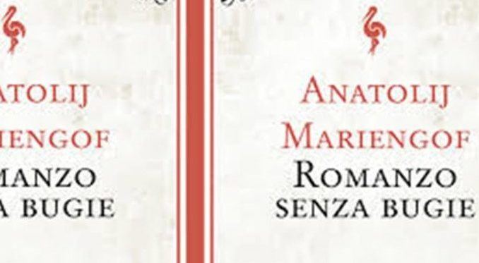 ROMANZO SENZA BUGIE Anatolij Mariengof recensioni Libri e news