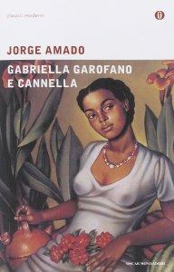 Gabriella garofano e cannella Jorge Amado Recensione UnLibro