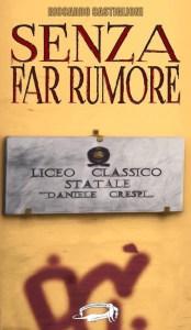Senza far rumore Riccardo Castiglioni Recensione Unlibro