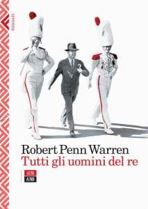 TUTTI GLI UOMINI DEL RE, di Robert Penn Warren Recensione UnLibro