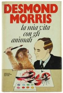 La mia vita con gli animali Desmond Morris Recensioni Libri e News UnLibro