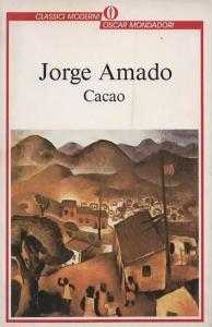 Cacao Jorge Amado Recensioni Libri e News UnLibro