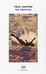 Mr. Vertigo Paul Auster recensioni Libri e News UnLibro