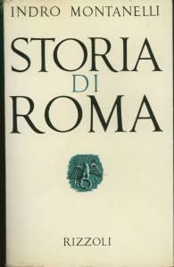 Storia di Roma Indro Montanelli Recensioni Libri e News UnLibro