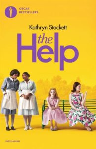 THE HELP di katgryn Stockett Recensioni e News UnLibro