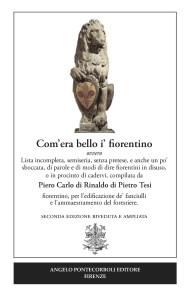 COM'ERA BELLO I' FIORENTINO Piero Carlo di Rinaldo di Pietro Tesi