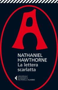 LA LETTERA SCARLATTA Nathaniel Hawthorne Recensioni Libri e News UnLibro