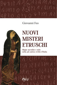 nuovi misteri etruschi effigi