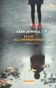 ELLIE ALL'IMPROVVISO Lisa Jewell Recensioni e News UnLibro
