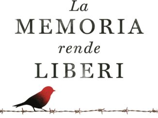 La memoria rende liberi Segre Mentana Recensioni Libri e News