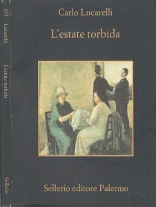 L'estate torbida C Lucarelli Recensioni e News UnLibro