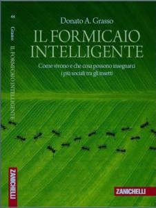 IL FORMICAIO INTELLIGENTE Donato A. Grasso Recensioni Libri e News