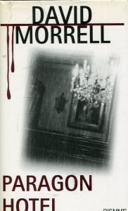Paragon Hotel David Morrell Recensioni Libri e News UnLibro