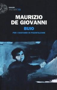 Buio Maurizio De Giovanni Recensioni e News
