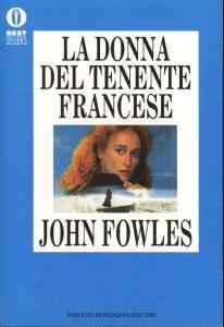 LA DONNA DEL TENENTE FRANCESE john Fowles Recensioni Libri e News UnLibro