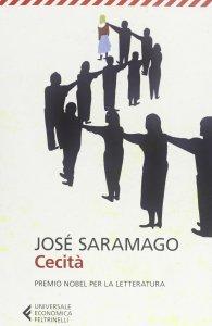 Cecità Saramago recensioni Libri e News
