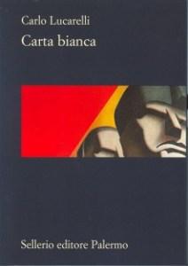 Carta Bianca Carlo lucarelli Recensioni Libri e News Unlibro