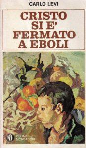 CRISTO SI È FERMATO A EBOLI Carlo Levi recensioni Libri e News UnLibro