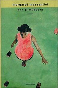 NON TI MUOVERE Margaret Mazzantini recensioni Libri e news Unlibro