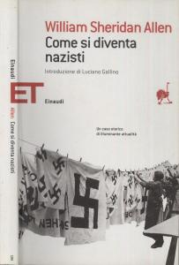 COME SI DIVENTA NAZISTI William Sheridan Recensioni Libri e news