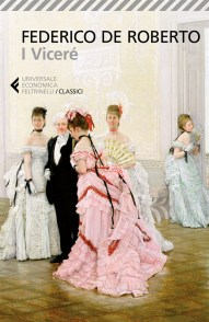 I VICERÈ Federico De Roberto recensioni Libri e News Unlibro