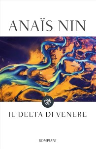 IL DELTA DI VENERE Anaïs Nin recensioni Libri e News