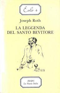 LA LEGGENDA DEL SANTO BEVITORE Joseph Roth Recensioni Libri e News UnLibro