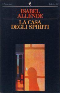 La casa degli spiriti I. Allende Recensioni Libri e News Unlibro