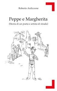 PEPPE E MARGHERITA Roberto Ardizzone Recensioni Libri e News UnLibro