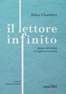 IL LETTORE INFINITO Aidan Chambers Recensioni Libri e News UnLibro