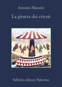 LA GIOSTRA DEI CRICETI Antonio Manzini Recensioni Libri e News UnLibro