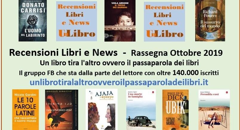 Rassegna mensile ottobre 2019 i libri più letti e commentati