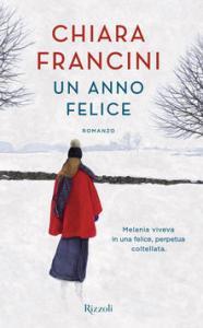 Un anno felice Chiara Francini