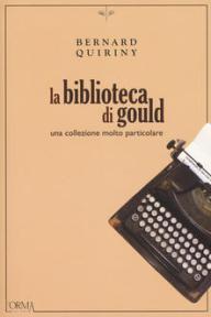 LA BIBLIOTECA DI GOULD Bernard Quiriny recensioni Libri e News UnLibro
