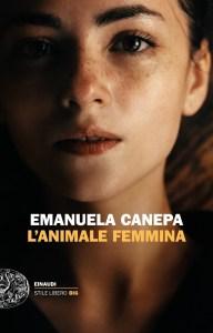L'ANIMALE FEMMINA Emanuela Canepa Recensioni Libri e News UnLibro