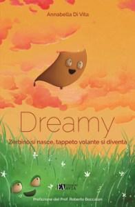 DREAMY ZERBINO SI NASCE, TAPPETO VOLANTE SI DIVENTA Annabella Di Vita Recensioni Libri e News Unlibro