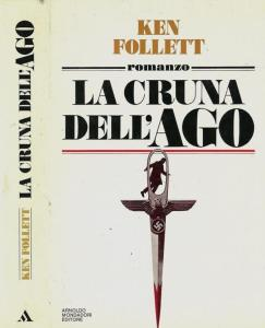 LA CRUNA DELL'AGO Ken Follett Recensioni Libri e News Unlibro