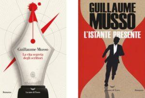 LA VITA SEGRETA DEGLI SCRITTORI e L'ISTANTE PRESENTE Guillaume Musso Recensioni Libri e News UnLibro
