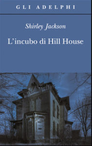 L'INCUBO DI HILL HOUSE, di Shirley Jackson Recensioni Libri e News UnLibro