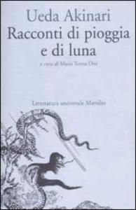 RACCONTI DI PIOGGIA E DI LUNA Akinari Ueda Recensioni Libri e News UnLibro