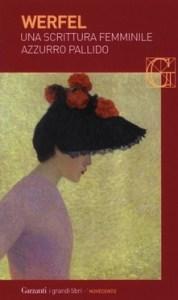 UNA SCRITTURA FEMMINILE AZZURRO PALLIDO Franz Werfel Recensioni Libri e News Unlibro