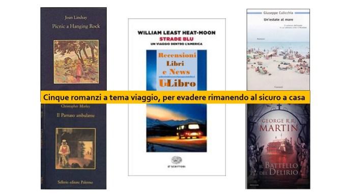 % romanzi a tema viaggio Recensioni Libri e News Unlibro